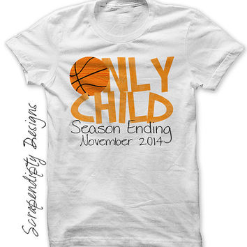 Basketball Iron on Transfer - Iron on Only Child Shirt / Basketball Only Child Season Ending Tshirt / Baby Toddler Pregnancy Announcement