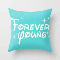 Young Forever Throw Pillow by LookHUMAN