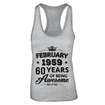 February 1959 60Th Birthday Gift Vintage Being Awesome