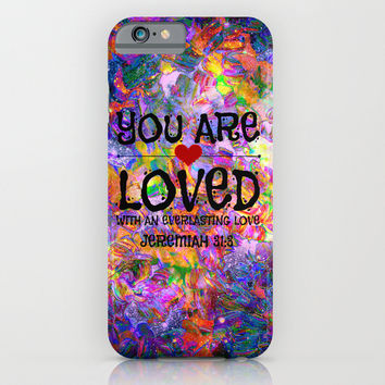 YOU ARE LOVED Everlasting Love Jeremiah 31 3 Art Abstract Floral Garden Christian Jesus God Faith iPhone & iPod Case by The Faithful Canvas
