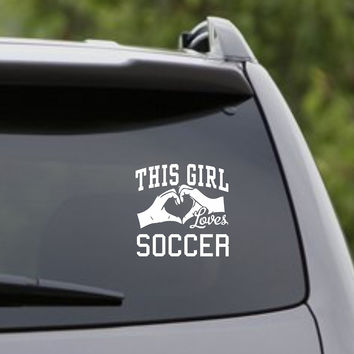 This Girl Loves Soccer Decal Sticker Car Window Truck Laptop