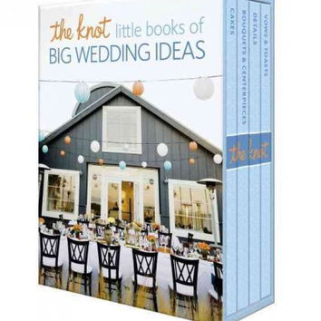 The Knot Little Books of Big Wedding Ideas: Cakes, Bouquets & Centerpieces, Vows & Toasts, and Details: The Knot Little Books of Big Wedding Ideas: Cakes; Bouquets & Centerpieces; Vows & Toasts; and Details