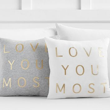Love You Most Decorative Pillow