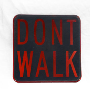 Retro Street Sign, DON'T WALK Crossing Sign; Metro City Industrial Decor