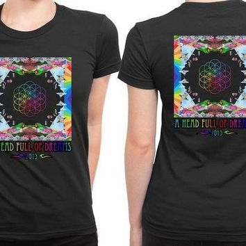 CREYH9S Coldplay A Head Full Of Dreams Cover Album Colorize 2 Sided Womens T Shirt