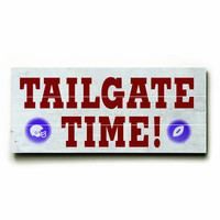 Tailgate Time Wood Sign