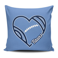 Love Tennessee Titans Pillow Covers