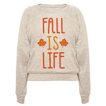 FALL IS LIFE PULLOVERS