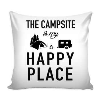 PILLOW COVER  - CAMPSITE IS MY HAPPY PLACE CAMP6024