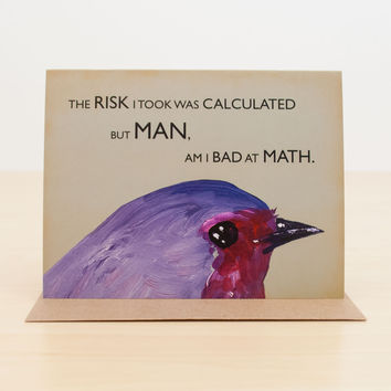 Bad at Math Bird Greeting Card