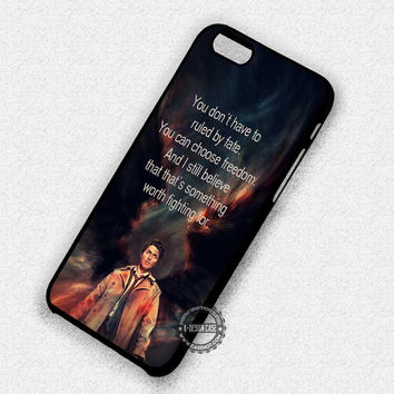 Castiel's Quote Supernatural - iPhone 7 6 6s 5c 5s SE Cases & Covers