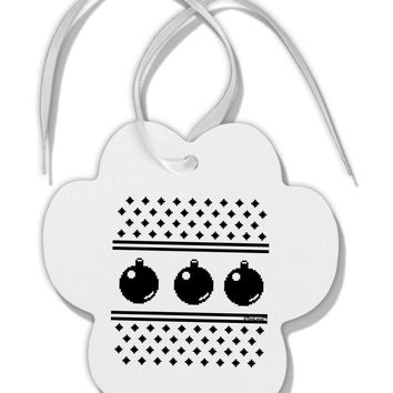 Ugly Sweater Ornaments BnW Paw Print Shaped Ornament