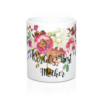 World's Best Mother Coffee Mug, Best Mom Coffee Mug