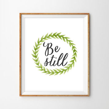Be Still Typography Print