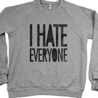 I Hate Everyone (crew neck)-Unisex Heather Grey Sweatshirt