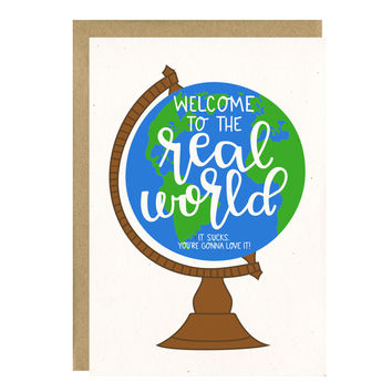 Welcome To The Real World Funny Graduation Card