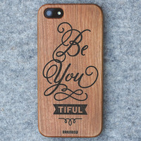 Wooden iPhone 5/5s/6 case - Be you tiful