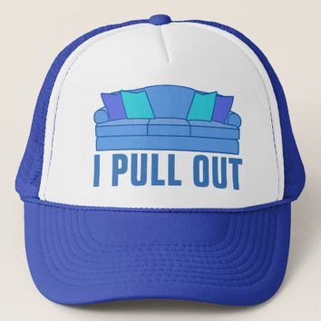 I Pull Out Sofa Bed Trucker Hat