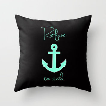 Refuse to sink Tiffany Anchor Throw Pillow by RexLambo | Society6