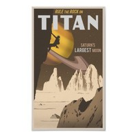 Rock Climbing on Titan a moon of Saturn Poster from Zazzle