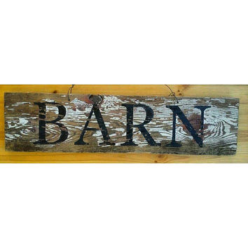 Barn wood sign, Reclaimed wood sign, barn decor, farm house decor, repurposed wood art, Rustic wood signs, distressed wood sign, acrylic art