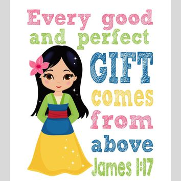 Mulan Christian Princess Nursery Decor Wall Art Print - Every Good and Perfect Gift Comes From Above - James 1:17 Bible Verse - Multiple Sizes