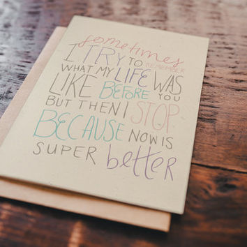 Cute Valentine's Day Card - My Life is Super Better - anniversary card, love card, romantic card, relationship card, hand lettered card