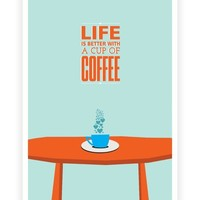 Life is better with Coffee print typography poster Wall Decor from Lab No. 4