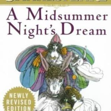 A Midsummer Night's Dream (Signet Classic Shakespeare)