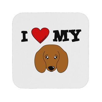 I Heart My - Cute Doxie Dachshund Dog Coaster by TooLoud