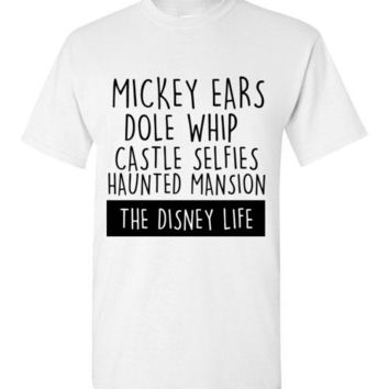 The Disney Life T-Shirt