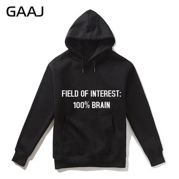 "GAAJ ""Field of interest 100% brain"" Geek Print Letter Men Hoodies WomenFashion Jacket Skateboards Casual Felpe Fleece Hooded"