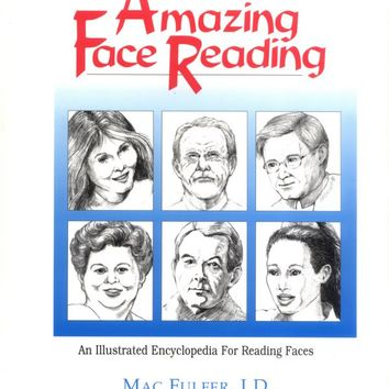 Amazing Face Reading: An Illustrated Encyclopedia for Reading Faces Paperback – June 1, 1996