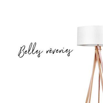 Belles reveres Wall Decal, Typography Wall Sticker, French Quote Decal, Typography Decal, Office Wall Decal, Bedroom Art, Bedroom Wall Decal