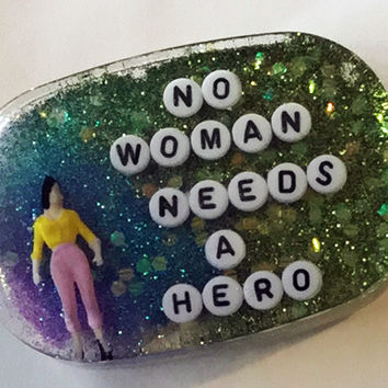 No Woman Needs A Hero Shower Art