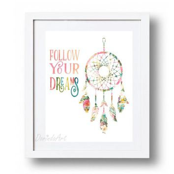 Follow your dreams print Large Dream catcher print Floral dream catcher printable wall art Dorm decor Nursery decor Colorful watercolor art