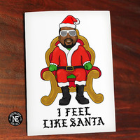 I Feel Like Santa - Funny Christmas Card - Kanye West Christmas Card - Rapper Christmas Card- 4.5 X 6.25 Inch Card