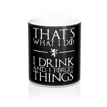 That's What I Do I Drink And I Forget Things Mug