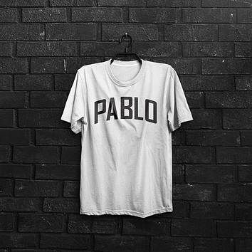 Pablo tshirt, Kanye Shirt, The life of Pablo, Kanye West shirt, Feel like pablo, yeezu