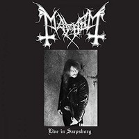 Mayhem - Live In Sarpsborg