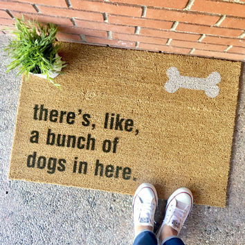 "the ""bunch of dogs in here"" doormat - gift for animal lovers, doormat for animal lovers, dog lover, dog doormat, christmas gift"