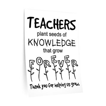 Gifts for Teachers Wall Decals Teachers Plant Seeds of Knowledge that Grow Forever