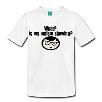 What? Is my autism showing? Kids' Premium T-Shirt