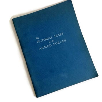 Vintage World War Two Memorabilia, Military Diary from 1948. Forward by Pres. Truman. Blank Book with Scrapbook Pages for Mementos