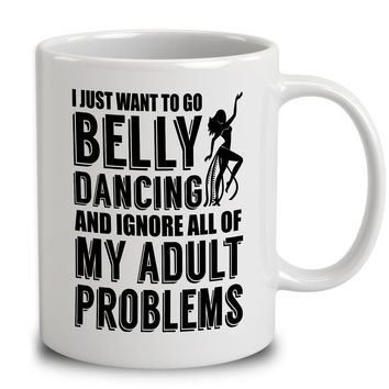 I Just Want To Go Belly Dancing