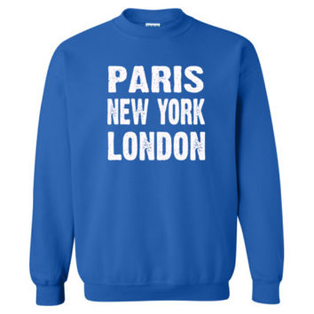 Paris New York London Tshirt - Heavy Blend™ Crewneck Sweatshirt