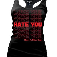 """Women's """"Love You Hate You"""" Racerback Tank by Cartel Ink (More Options)"""