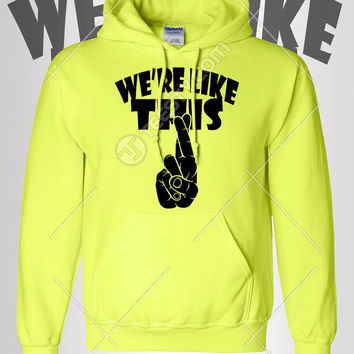 We Are Like Dis Hoodie Hoodies Fingers Crossed Hoodie Hoodies Best Friend Hoodie Hoodies Best Friends Clothing BFF Best Friends Forever