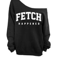 Fetch Happened - Sweater - Black