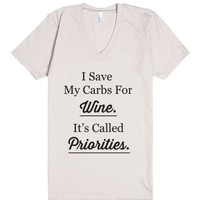 I Save My Carbs For Wine-Unisex Organic Natural T-Shirt